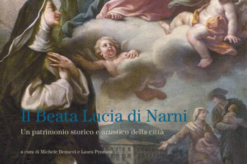Il Beata Lucia. Un patrimonio storico – artistico della Città di Narni